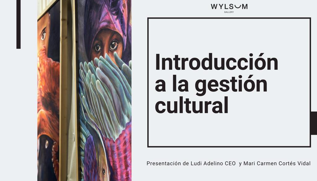 Gestion Cultural de WYLSUM 2021